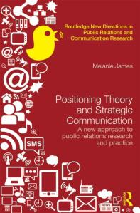 "Image of book cover ""Positioning theory"" ""Melanie James"" ""Public Relations"" ""Strategic Communication"""